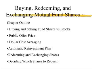 Buying, Redeeming, and Exchanging Mutual Fund Shares