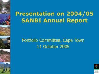 Presentation on 2004/05 SANBI Annual Report