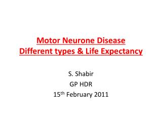 Motor Neurone Disease Different types & Life Expectancy