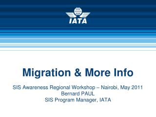 Migration & More Info