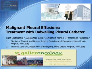 Malignant Pleural Effusions: Treatment with Indwelling Pleural Catheter