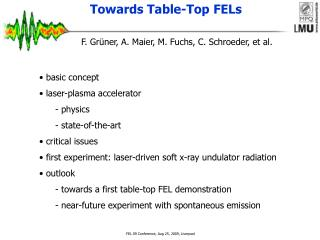 Towards Table-Top FELs