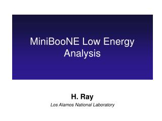 MiniBooNE Low Energy Analysis