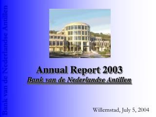 Annual Report 2003 Bank van de Nederlandse Antillen