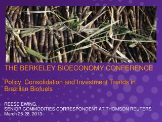 THE BERKELEY BIOECONOMY CONFERENCE