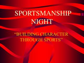 SPORTSMANSHIP NIGHT