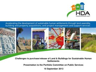Challenges to purchase/release of Land & Buildings for Sustainable  H uman Settlements