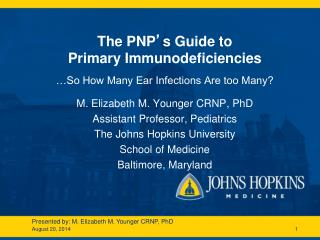 The PNP ' s Guide to Primary Immunodeficiencies