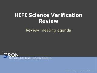 HIFI Science Verification Review