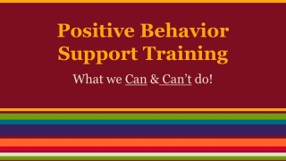 A guide for families Positive behaviour support and the use of restrictive practices Changes to the Disability Services