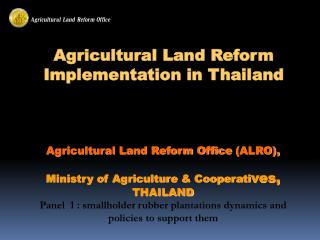 Agricultural Land Reform Implementation in Thailand