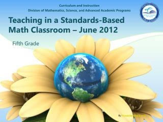 Teaching in a Standards-Based Math Classroom – June 2012