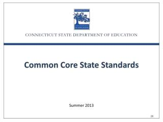 CT State Department of Education  Core Beliefs