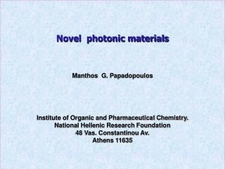 Novel  photonic materials Manthos  G. Papadopoulos