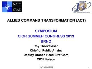ALLIED COMMAND TRANSFORMATION (ACT)