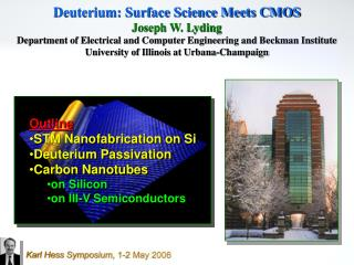 Outline STM Nanofabrication on Si Deuterium Passivation Carbon Nanotubes on Silicon