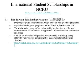 International Student Scholarships in NCKU  ( ncku.tw/~ooia/941220/main03.htm )