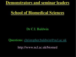 Demonstrators and seminar leaders School of Biomedical Sciences