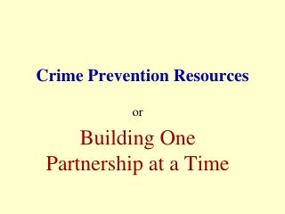 Crime Prevention Resources