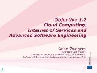 Objective 1.2  Cloud Computing,  Internet of Services and Advanced Software Engineering