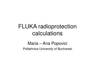FLUKA radioprotection calculations