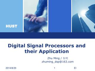 Digital Signal Processors and their Application