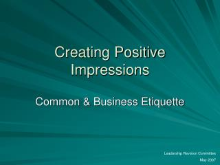 Creating Positive Impressions