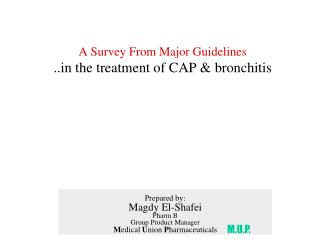 A Survey From Major Guidelines . the treatment of CAP & bronchitis