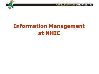 Information Management at NHIC