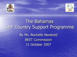 The Bahamas  GEF Country Support Programme