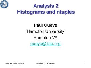 Analysis 2 Histograms and ntuples