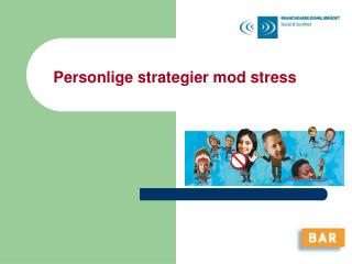 Personlige strategier mod stress