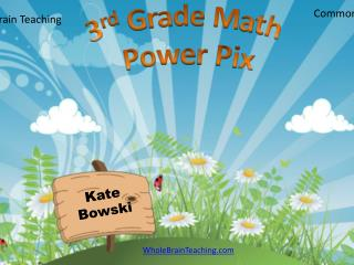 3 rd  Grade Math Power Pix