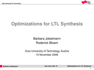 Optimizations for LTL Synthesis