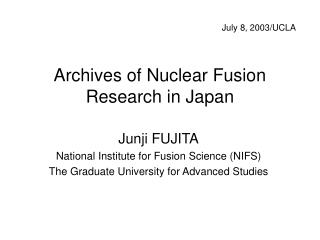 Archives of Nuclear Fusion Research in Japan