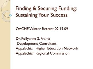 Finding & Securing Funding: Sustaining Your Success