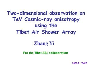 Two-dimensional observation on  TeV Cosmic-ray anisotropy  using the  Tibet Air Shower Array