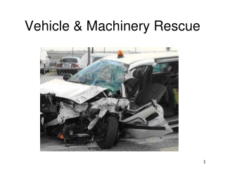 Vehicle & Machinery Rescue