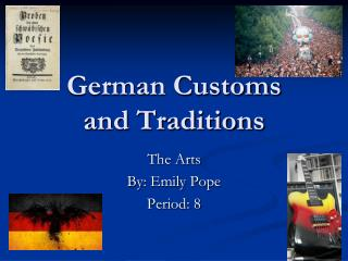 German Customs  and Traditions