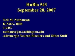 HuBio 543 September 28, 2007