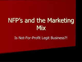 NFP's and the Marketing Mix