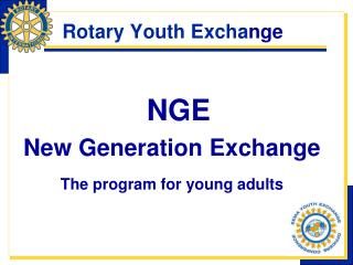 Rotary Youth Excha nge