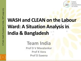 WASH and CLEAN on the Labour Ward: A Situation Analysis in India & Bangladesh
