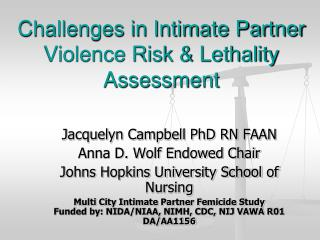 Challenges in Intimate Partner Violence Risk & Lethality Assessment