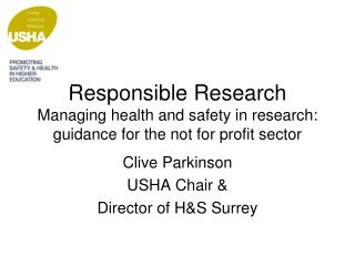 Clive Parkinson USHA Chair & Director of H&S Surrey