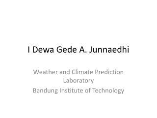 I Dewa Gede A. Junnaedhi