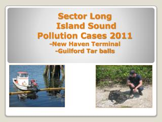 Sector Long  Island Sound                   Pollution Cases 2011 -New Haven Terminal