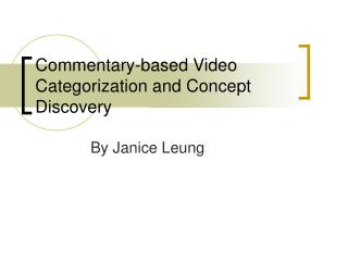 Commentary-based Video Categorization and Concept Discovery