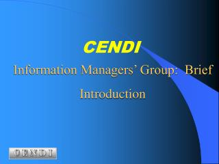Information Managers' Group:  Brief Introduction