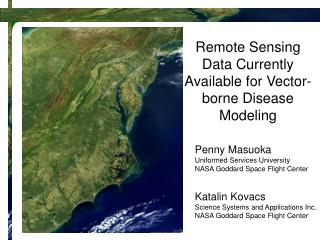 Remote Sensing Data Currently Available for Vector-borne Disease Modeling